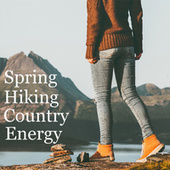 Spring Hiking Country Energy de Various Artists