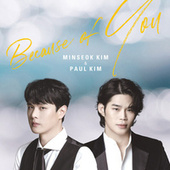 Because Of You by Minseok Kim
