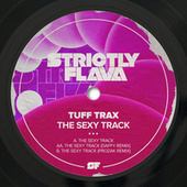 The Sexy Track by Tuff Trax