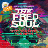 The Fred Soul von The Darrow Chem Syndicate