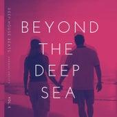 Beyond The Deep Sea (Deep-House Beats), Vol. 2 de Various Artists