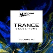 Nothing But... Trance Selections, Vol. 02 de Various Artists