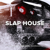 Slap House by Various Artists