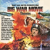 Big War Movie Themes by Geoff Love