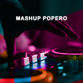 Mashup Popero de Various Artists