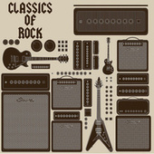 Classics of Rock by Various Artists