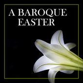A Baroque Easter von Johann Sebastian Bach