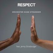 Respect by Orchester Hugo Strasser