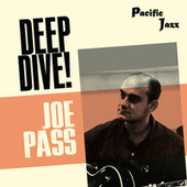 Joe Pass: Deep Dive! de Joe Pass