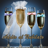 Addio al Nubilato by Various Artists