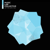 Let Me Love You (arr. piano) by Music Lab Collective