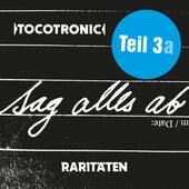 SAG ALLES AB - RARITÄTEN TEIL 3a by Tocotronic