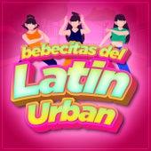 Bebecitas del Latin Urban by Various Artists