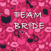 Team Bride di Various Artists