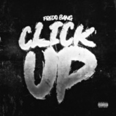 Click Up by Fredo Bang