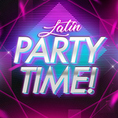 Latin Party Time! by Various Artists