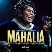 Robin Roberts Presents: Mahalia (Music From The Motion Picture) by Various Artists