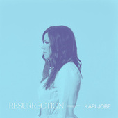 Resurrection de Kari Jobe