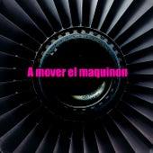A mover el maquinon de Various Artists