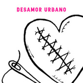 Desamor Urbano by Various Artists