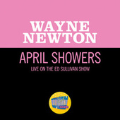 April Showers (Live On The Ed Sullivan Show, February 13, 1966) by Wayne Newton