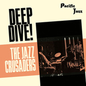 The Jazz Crusaders: Deep Dive! fra The Crusaders