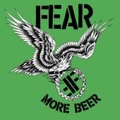 More Beer (35th Anniversary Edition) von Fear