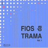 Fios da Trama Vol. 1 by Vários Artistas