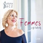 Femmes, czyli kobiety (Live) de Justyna Bacz