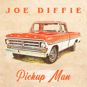 Pickup Man (Re-Recorded) by Joe Diffie