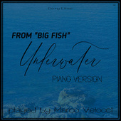 Underwater (Music Inspired by the Film) (From Big Fish (Piano Version)) von Marco Velocci