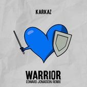 Warrior (Edward Jonasson Remix) de Karkaz