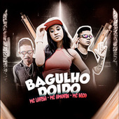 Bagulho Doido by Mc Amorin