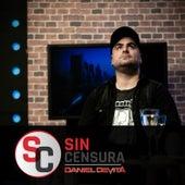Sin Censura by Daniel De Vita