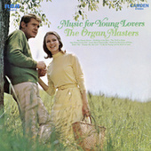 Music For Young Lovers von The Organ Masters