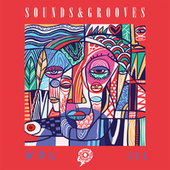 Sounds & Grooves, Vol III von Various Artists