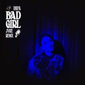 Bad Girl (JVKE Remix) by Daya