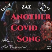 Another Covid Song (feat. Steve Pan & Zaz) by Lezsz
