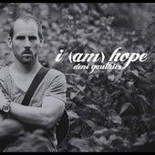I (Am) Hope by Deni Gauthier