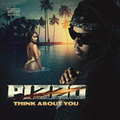 Think About You (feat. JSav) by Pizzo