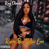 Kam Be Killing Em - EP von Kay Chanel