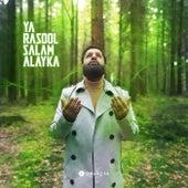 Ya Rasool Salam Alayka van Omar Esa
