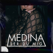 Ser Du Mig fra Medina