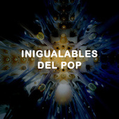 Inigualables del POP de Various Artists