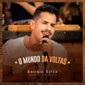 O Mundo da Voltas (Acústico) (Ao Vivo) di Bruno Rosa