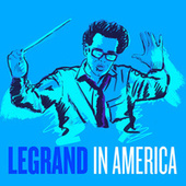 Michel Legrand in America von Michel Legrand