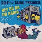 Hey du da im Radio von Rolf Zuckowski