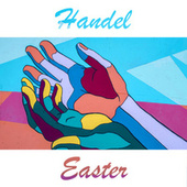 Handel - Easter by George Frideric Handel