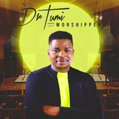 The Worshipper by Dr Tumi