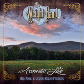 Acoustic Live Big Pink & Levon Helm Studios de The Weight Band